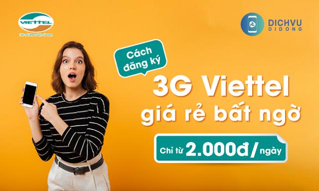 Bạn đã biết cách đăng ký gói 3G Viettel 50K 1 Tháng 2021 chưa?