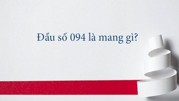 Đầu số 094 của nhà mạng Vinaphone