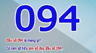 Đầu Số 094 là Mạng Gì? Ý Nghĩa Của Đầu Số 094